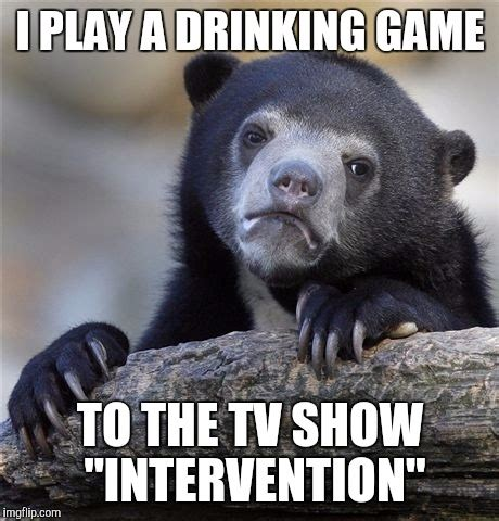 Intervention Meme - i m really not all that ashamed imgflip
