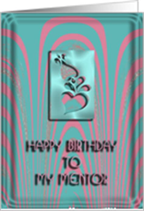 Happy Birthday Wishes To A Mentor Birthday Cards For Mentor From Greeting Card Universe