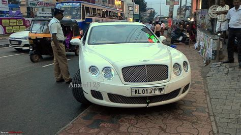 bentley kerala supercars imports kerala page 565 team bhp