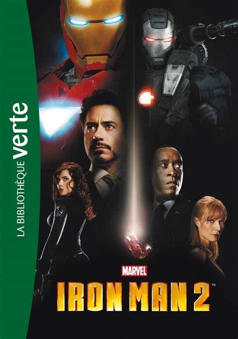 film marvel en francais livre biblioth 232 que marvel 06 iron man 2 le roman du