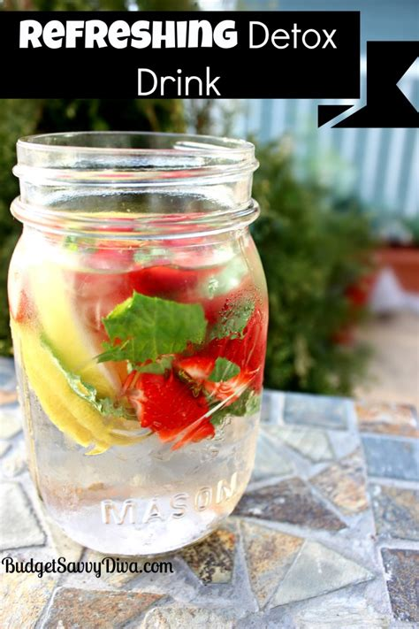 How Do Detox Drinks Work by Refreshing Detox Drink Recipe Budget Savvy