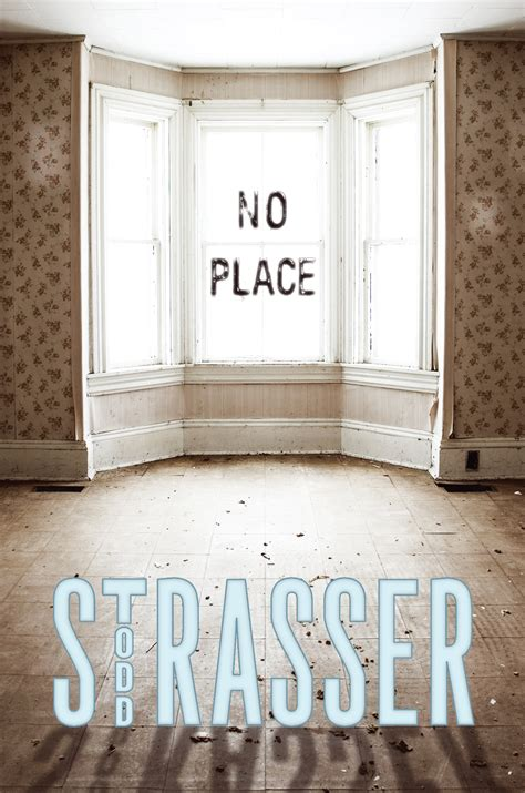 the place books with award winning author todd strasser author