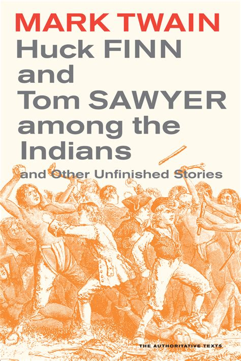 my among the indians books huck finn and tom sawyer among the indians