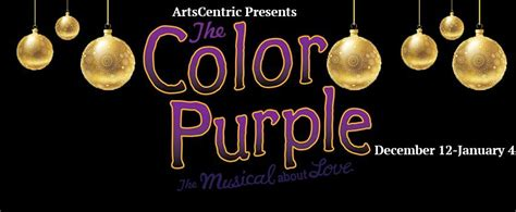 the color purple review review the color purple at artscentric theatrebloom
