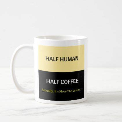 Half Human Half Coffee 2011 best cafeteros images on coffee