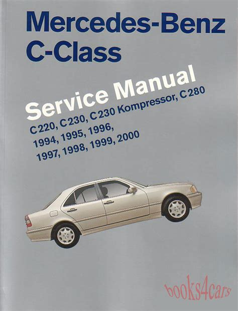 service and repair manuals 2010 mercedes benz c class electronic throttle control mercedes c class shop manual service repair book robert bentley c220 c280 94 00 ebay