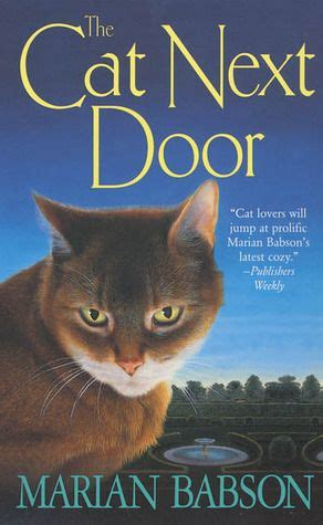 The Cat Next Door by The Cat Next Door By Marian Babson Margot Returns To