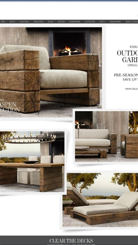 restoration outdoor furniture outdoor furniture from restoration hardware but i a handy hubby that i may put to work