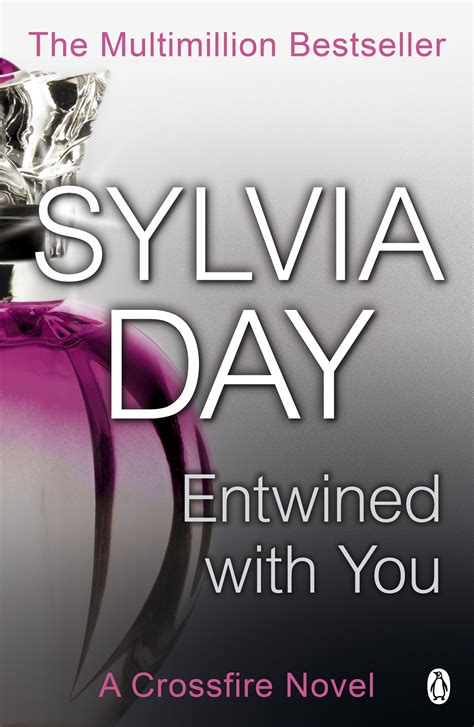 Crossfire 3 Endwined With You Day review entwined with you sylvia day tez says
