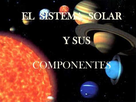 imagenes del universo y sus elementos el sistema solar y sus componentes