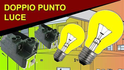 lada comandata da due punti come realizzare un doppio punto luce con due interruttori