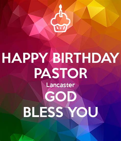 imagenes de happy birthday god bless happy birthday pastor lancaster god bless you poster