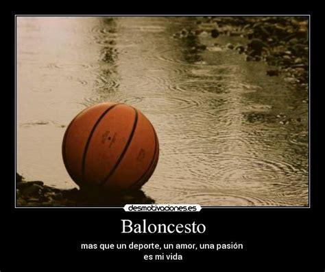 imagenes inspiradoras de basquet baloncesto desmotivaciones