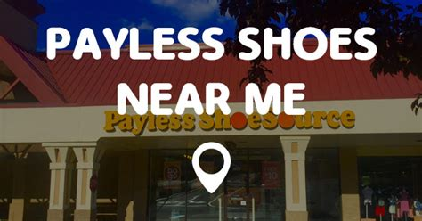 payless shoes locations near me payless shoes near me points near me