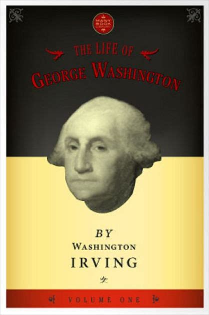 george washington biography ebook the life of george washington vol 1 by washington irving