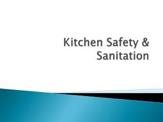 Kitchen Safety Sanitation by Ppt Chapter 1 Sanitation And Kitchen Safety Powerpoint