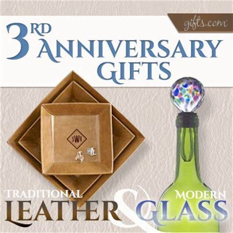 third anniversary traditional third anniversary gift guide see what the traditional vs