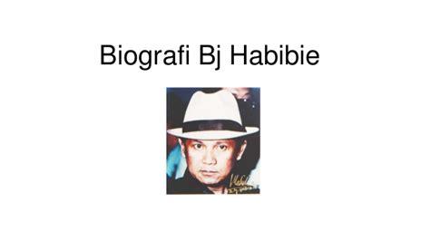 biografi b j habibie in english biografi bj habibie