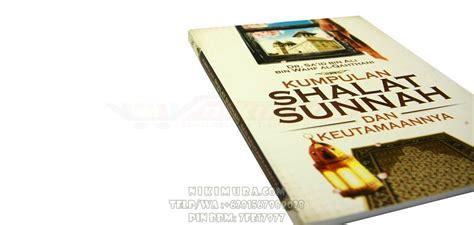 Buku Islam Kisah Gadis Muslimah Terenggut Kesuciannya buku islam kumpulan shalat sunnah