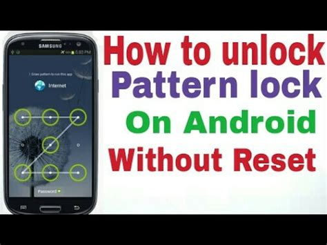 reset pattern lock android tablet how to unlock pattern lock on android without reset youtube
