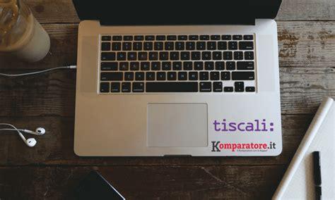 tiscali offerte mobile offerte tiscali adsl a 9 95 e nuove tariffe mobile