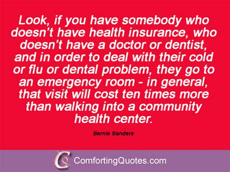 Can You Go To Emergency Room For Tooth by Bernie Sanders Quotations Comfortingquotes