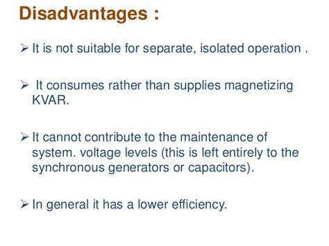 induction generator disadvantages induction generator