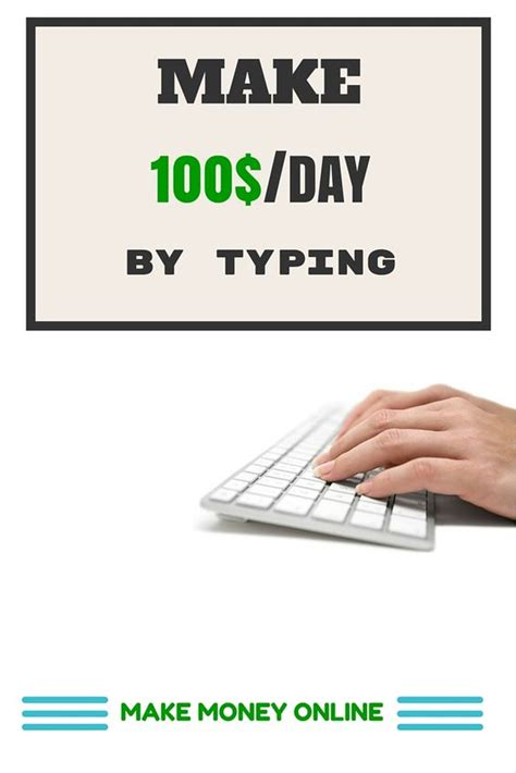 learn how to earn money by typing from home make 100 day