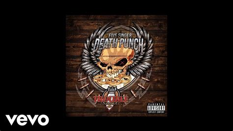 five finger death punch on youtube five finger death punch trouble audio youtube