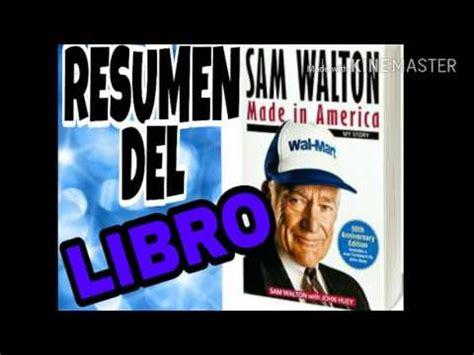 libro made in america an hecho en am 233 rica made in america resumen del libro de sam walton youtube
