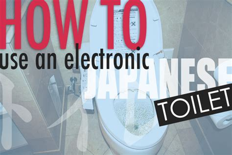 may i use the bathroom in japanese how to use an electronic japanese toilet surviving in