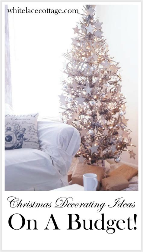 best christmas decor on a budget decorating ideas on a budget white lace cottage