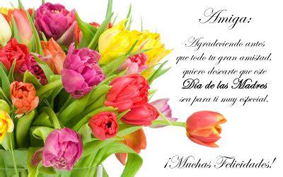 top rosas para una amiga especial wallpapers banco de im 193 genes 161 feliz d 237 a de las madres mensaje para
