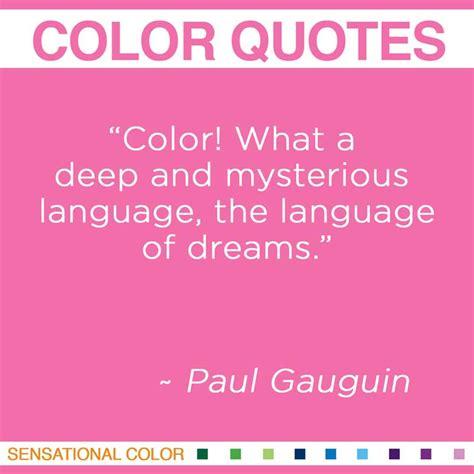 colors quotes quotes about color by paul gauguin sensational color