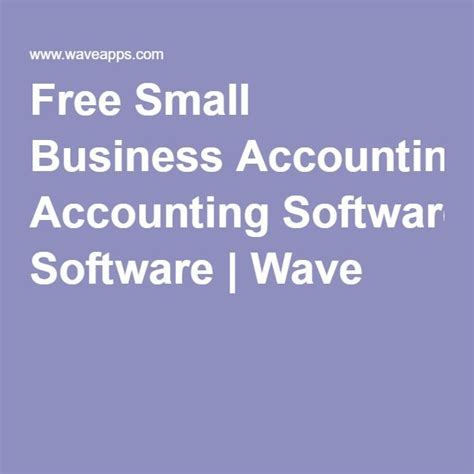 Free Small Home Business Accounting Software 17 Best Ideas About Wave Accounting On Small