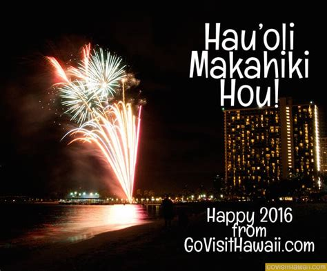 new year hawaii where to celebrate new year s 2015 2016 in hawaii go