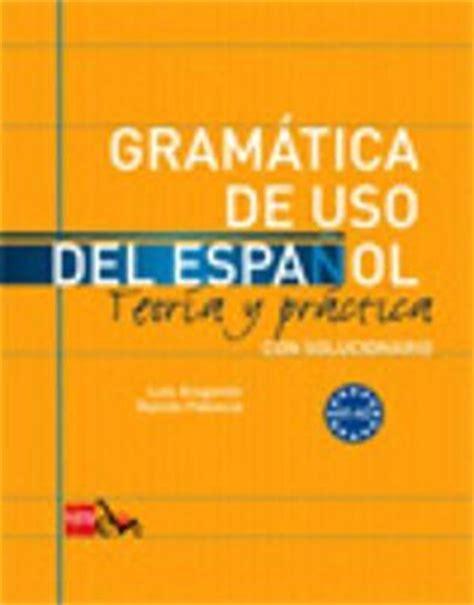 gramatica de uso del 8467521082 gramatica de uso del espanol teoria y practica ram 243 n palencia del burgo 9788467521078