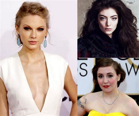 lena dunham you are in love taylor swift taylor swift lorde and lena dunham are the most important