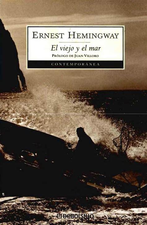 libro el mar dels tradors el viejo y el mar hemingway ernest sinopsis del libro rese 241 as criticas opiniones