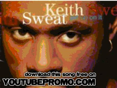 keith sweat come into my bedroom keith sweat come into my bedroom get up on it youtube
