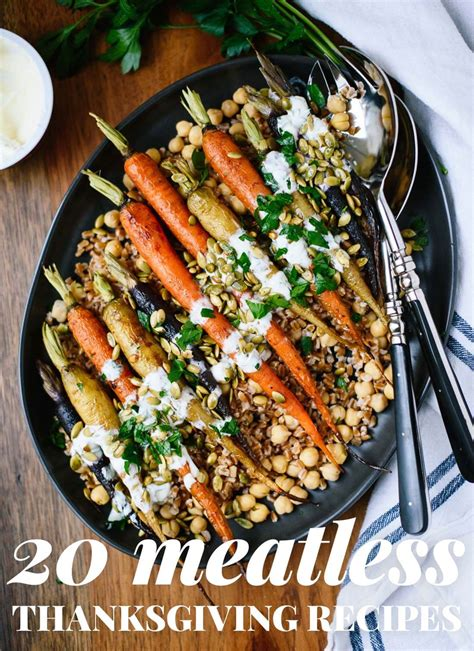 vegetarian dishes for thanksgiving 20 vegetarian thanksgiving recipes cookie and kate
