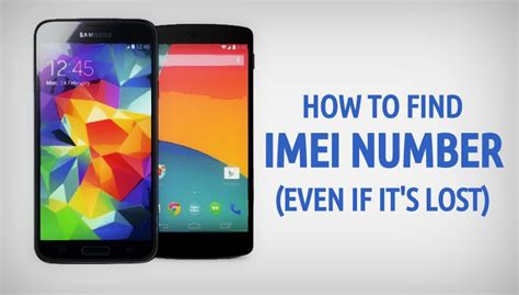 mobile imei number how to find imei number of your phone even if it s lost