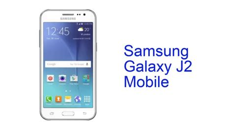 samsung mobile themes j2 samsung galaxy j2 mobile specification india youtube