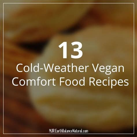 cold weather comfort food recipes 17 best images about vegan and more on pinterest healthy