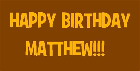 happy birthday matt wish mattpach a happy birthday bitchez