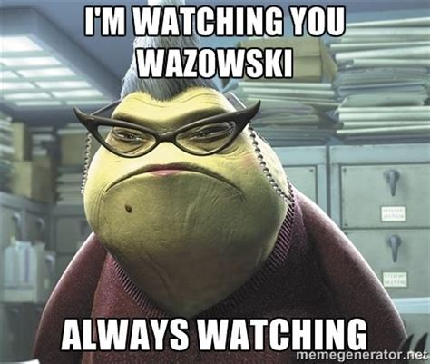 Im Watching You Memes - i m watching you meme roz from monsters inc i m