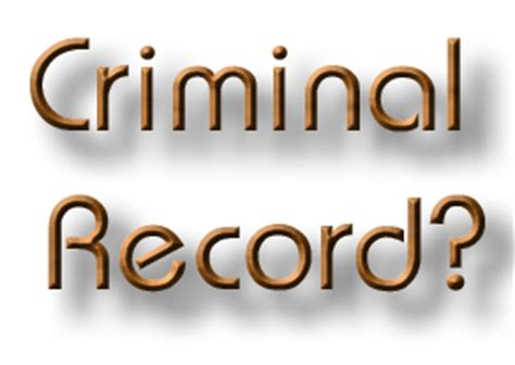 What Can You Get A Criminal Record For Criminal Bury Your Criminal Record So You Can Travel And