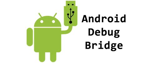 utiliza las herramientas android debug bridge poderpda