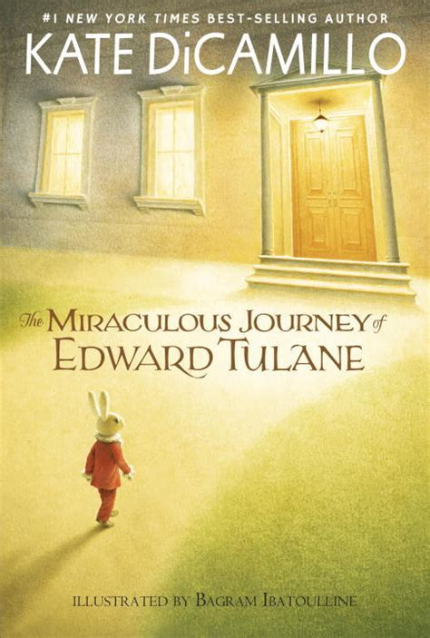 journey of books the miraculous journey of edward tulane by kate dicamillo
