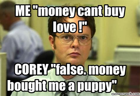Money Memes - me quot money cant buy love